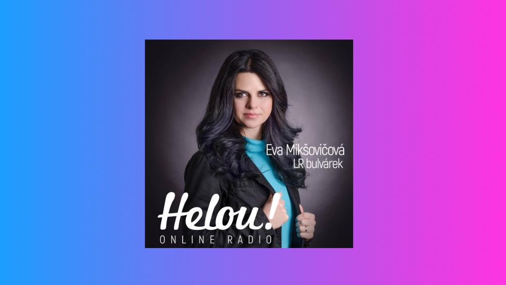 Rádio Helou! LR bulvárek 22/7/2019