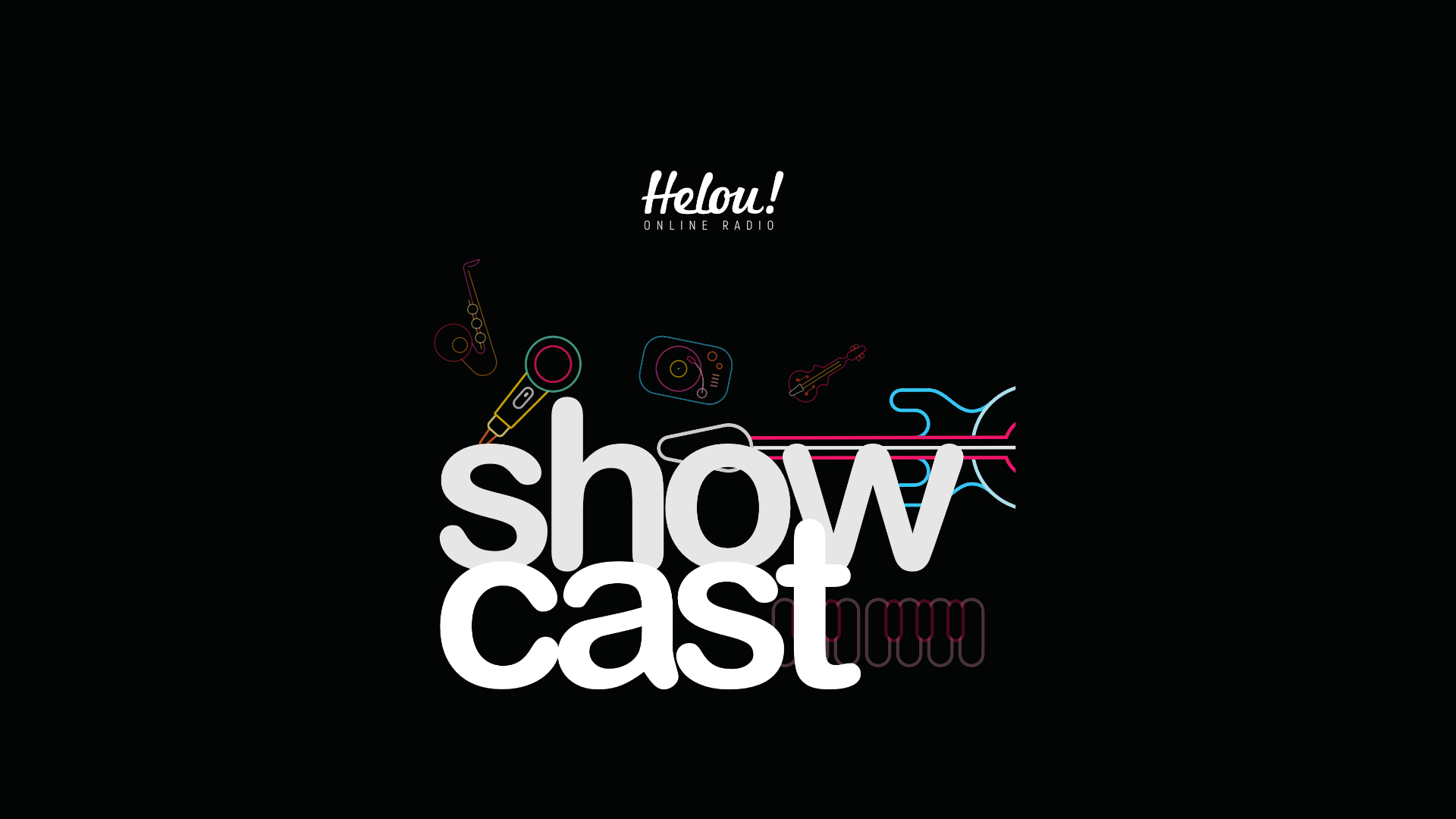 Rádio Helou! Showcast